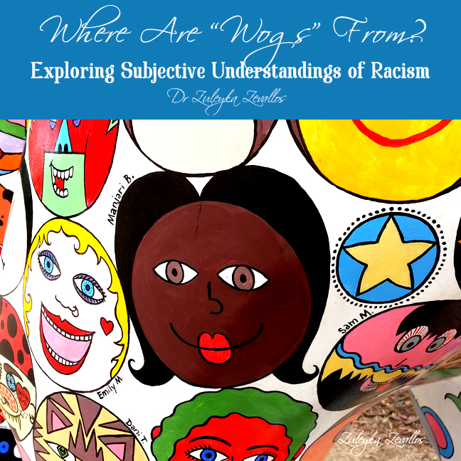 Where are wogs from? Exploring subjective understandings of racism