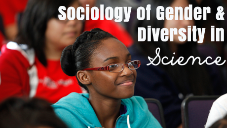 Sociology for Gender and Diversity in Science by Zuleyka Zevallos