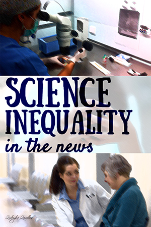 science-inequality-in-the-news